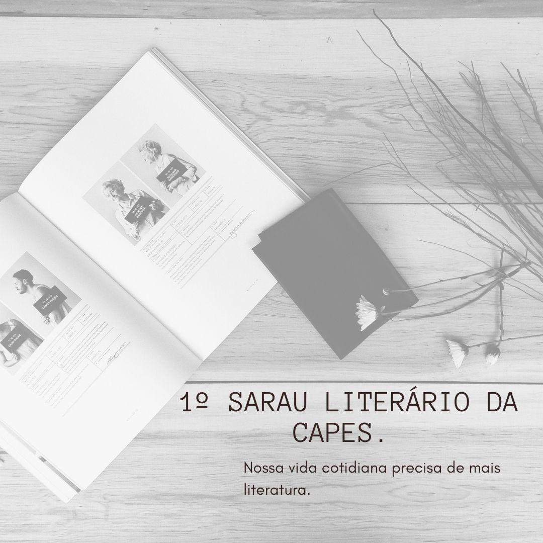 1º SARAU LITERÁRIO DA CAPES