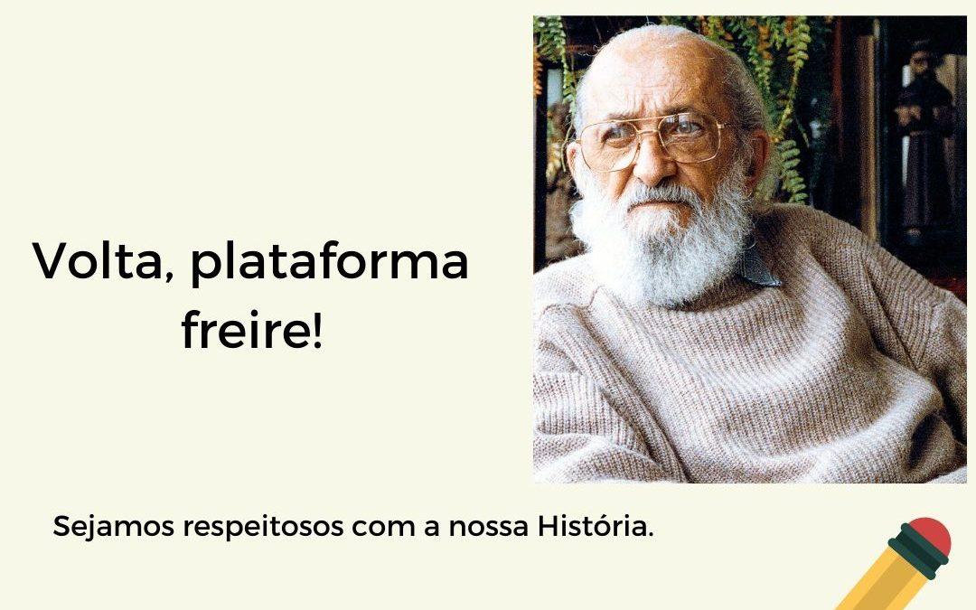 Volta, Plataforma Freire!