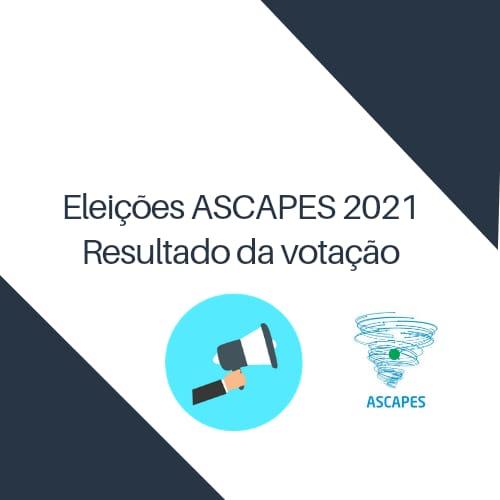 Eleições ASCAPES 2021 – Homologação do resultado do referendo