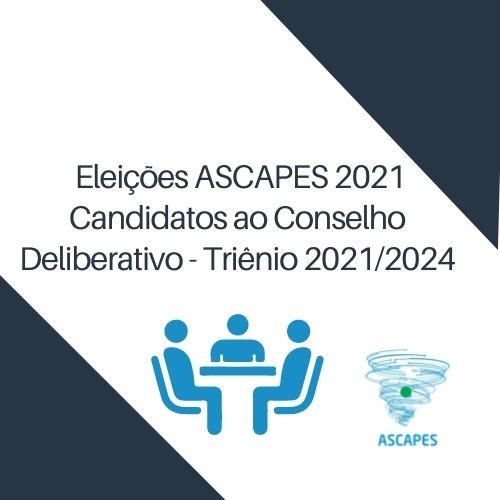 Candidatos ao Conselho Deliberativo – Triênio 2021/2024